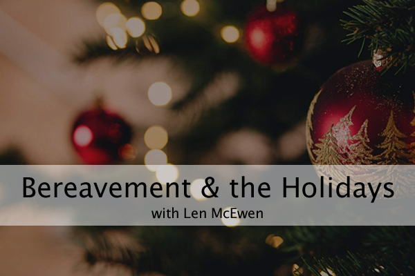 Bereavement and the Holidays 0